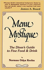 Menu Mystique: The Diner's Guide to Fine Food & Drink